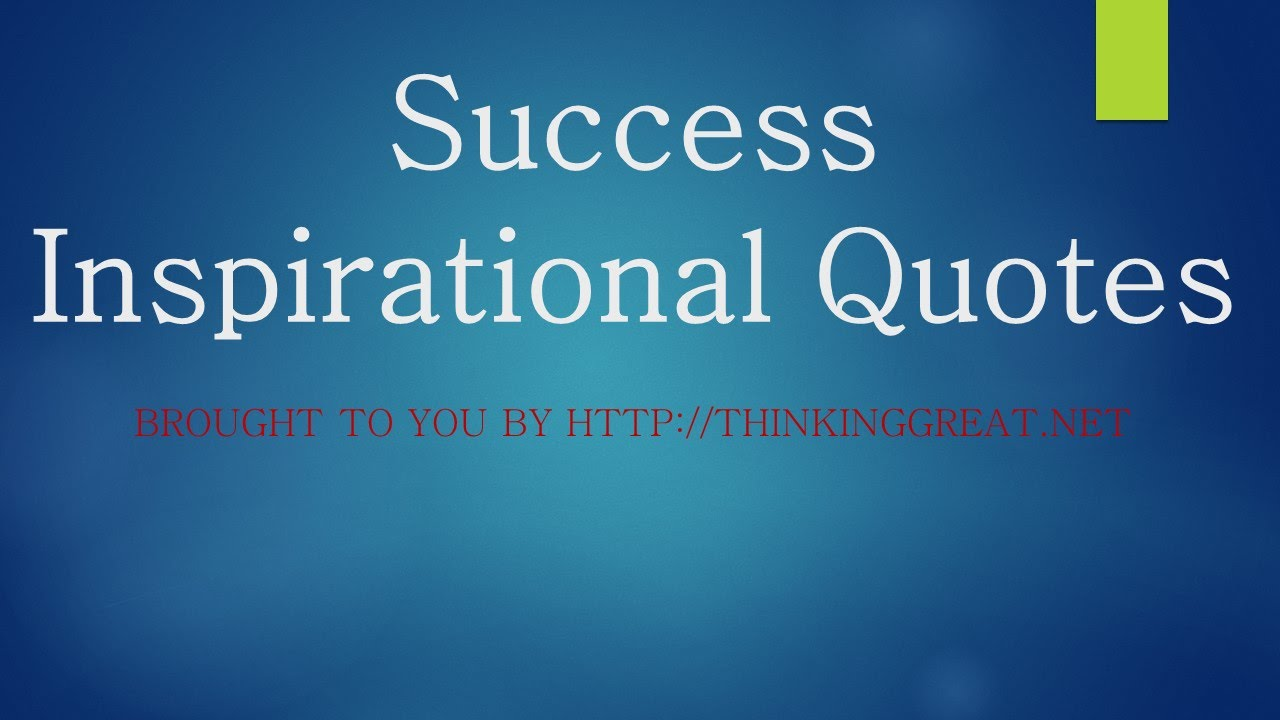 success motivational quotes by thinkinggreat youtube