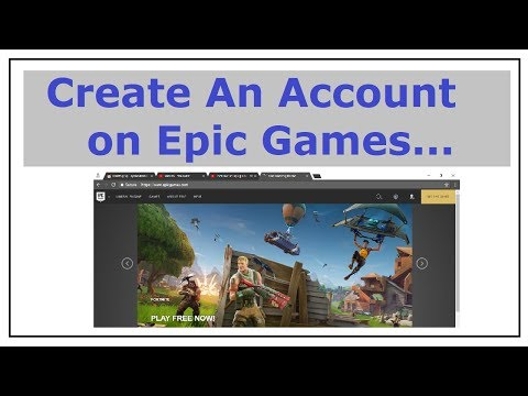 How to Create a Account on Epic Games 2018