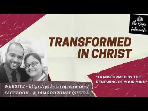 Transformed In Christ (English) || Godwin Sequeira