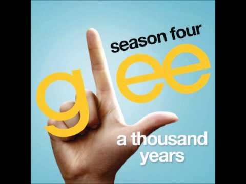 Glee - A Thousand Years (DOWNLOAD MP3 + LYRICS)