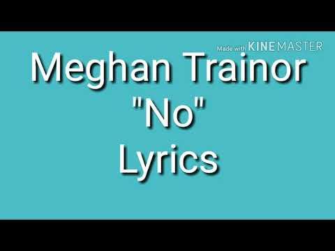 Lirik lagu Meghan Trainor - No