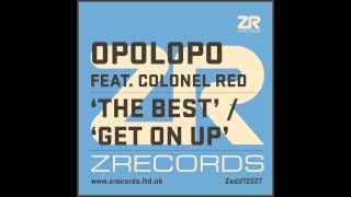 Opolopo - The Best feat. Colonel Red (Club Mix)