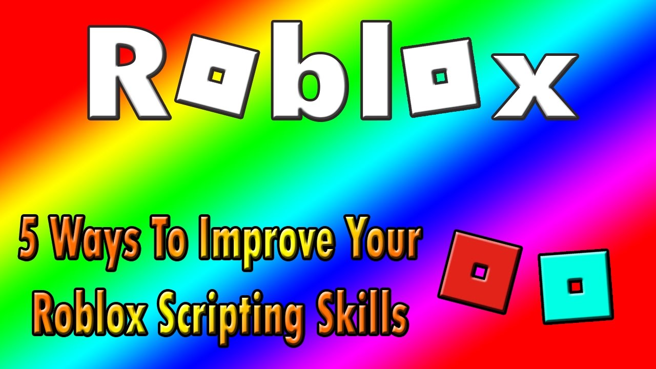 3 Ways To Improve Your Life Now: 5 Ways To Improve Your Lua Scripting Skills - YouTube