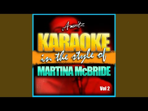 There You Are (In the Style of Martina McBride) (Karaoke Version)