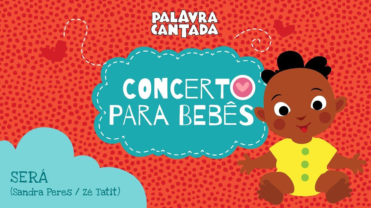 Concerto para Bebês - Música Será