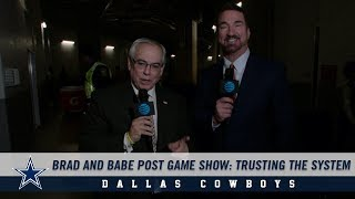 Brad and Babe Post Game Show: Trusting The System | Dallas Cowboys 2018