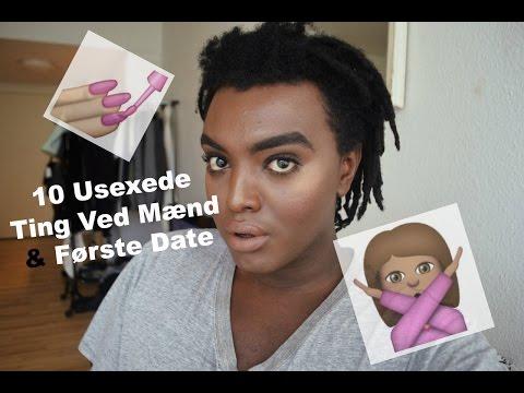 10 Usexede Ting Ved Mænd & Første Date | Hamsa Yassin