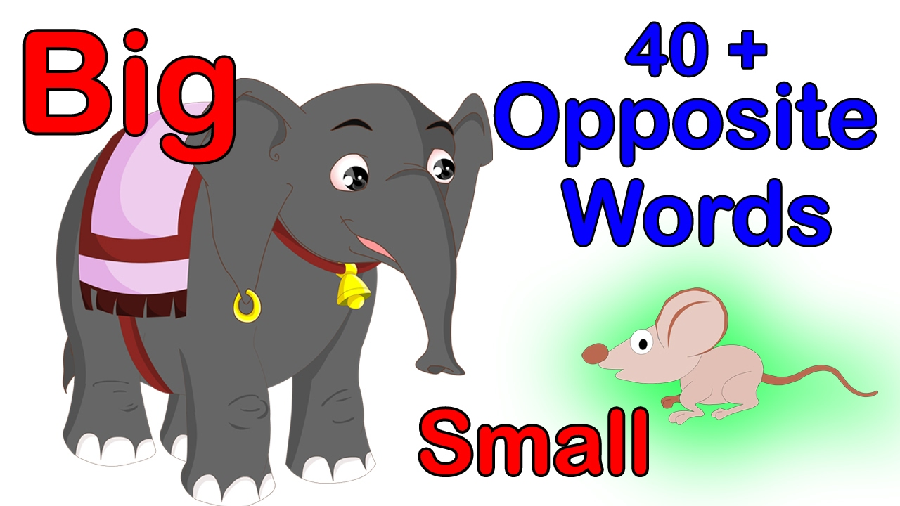 opposite songs for preschool 40 opposite words for kids learn opposites for kids i