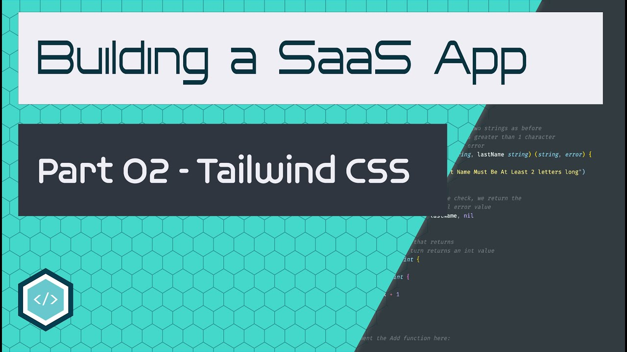 [Tutorial 02] - Adding Tailwind CSS to our React App