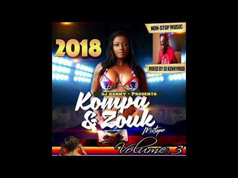 2018 ZOUK / KOMPA / LOVE 2018 MIX