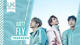 GOT7 (갓세븐) - 'Fly' [Tradução/Legendado]