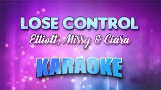 Elliott, Missy & Ciara - Lose Control (Karaoke version with Lyrics)
