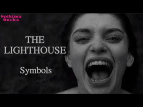 The Lighthouse (2019) Analysis - What does it all mean? Symbols, interesting facts, and more