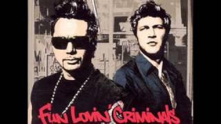 Friday Night - Fun Lovin' Criminals
