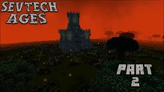 Assaulting the Fortress Pt.2 : SevTech Ages Lp Ep #14 Minecraft 1.12