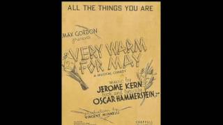 All the Things You Are (Kern/Hammerstein)