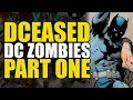 DC Zombies (DCeased Part One)