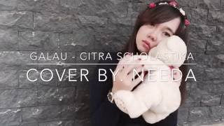 Video Deenidha - Needa - Citra Scholastika - Galau ( Cover ) download MP3, 3GP, MP4, WEBM, AVI, FLV Januari 2018