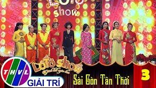 THVL | Lô tô show - Gánh hát ngàn hoa | Tập 3: Hương Đêm Giao Thừa - Đoàn Sài Gòn Tân Thời, Vũ Thanh