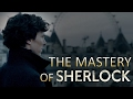 "The Mastery of ""Sherlock"""