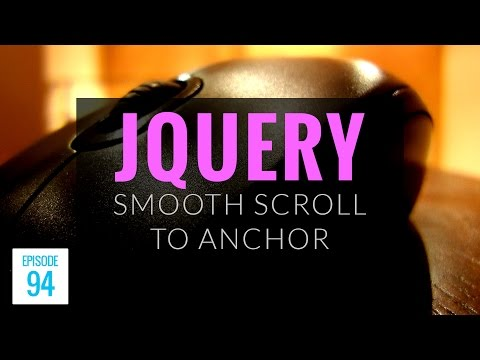 JMS094: jQuery Smooth Scroll to Anchor Using animate() - YouTube