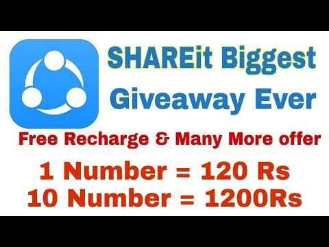 Free Recharge Loot | 1No.120Rs | 10No.1200Rs !! By SHAREit Biggest Giveaway Ever