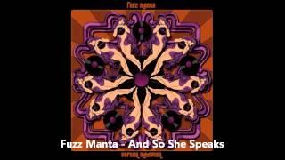 Fuzz Manta - And So She Speaks