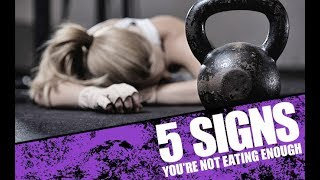 5 Signs Youre Not Eating Enough Food (FUEL YOUR WORKOUTS!!)