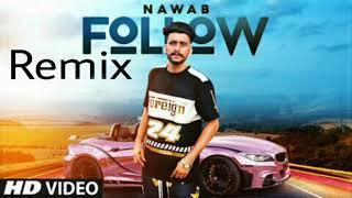 Follow: Nawab (Remix Song) Mista Baaz | Korwalia Maan | Latest Punjabi Songs 2018|RJ music|