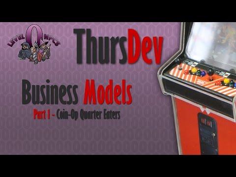 ThursDev: Business Models - Part 1: Coin-Op Quarter Eaters