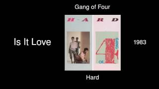 Gang of Four - Is It Love - Hard [1983]