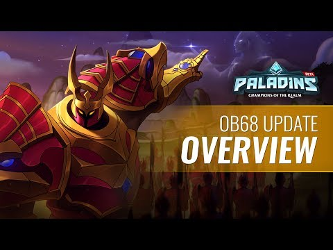 Paladins - Open Beta 68 Update Overview