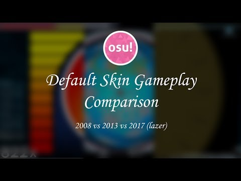 [osu!] Default Skin Gameplay Comparison 2008 vs 2013 vs 2017 (lazer)