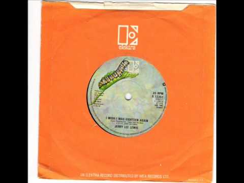 JERRY LEE LEWIS -  DON'T LET GO -  I WISH I WAS 18 AGAIN -   ELECTRA K 12351