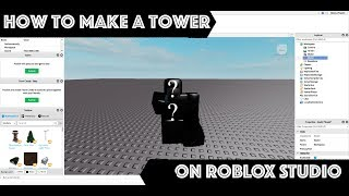 HOW TO MAKE A TOWER FOR TOWER BATTLES - Roblox Studio Tutorial