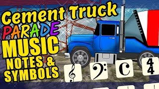 Concrete Truck Teaching Musical Notation and Symbols Educational Music Video for Kids