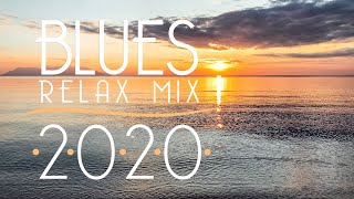 Blues Music Best Songs 2020   Best of Modern Blues #7