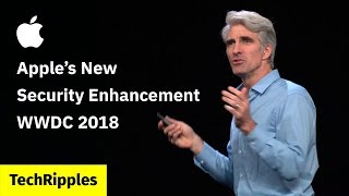 Gambar cover Apple's New Security Enhancement for macOS and iOS - WWDC 2018