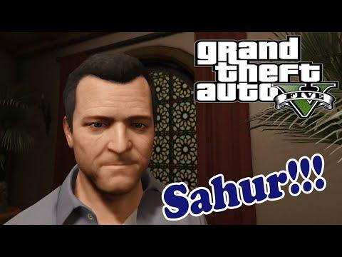 Sahur (Diari Ramadhan GTA 5)