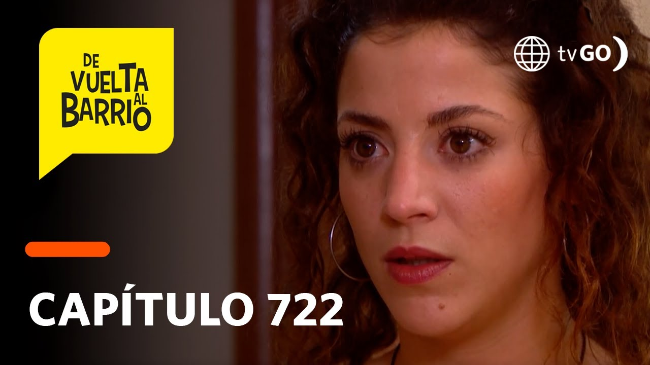 Download De Vuelta al Barrio 4: Sofía le confesó a Anita que ama a Dante (Capítulo 722)