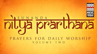 Nitya Prarthana I Vol 2 I Audio Jukebox I Devotional I Vocal I Sunanda Sharma
