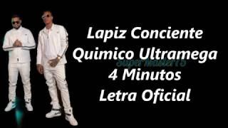 4 Minutos (Letra) Lapiz Conciente ft. Quimico Ultramega (Tiradera)