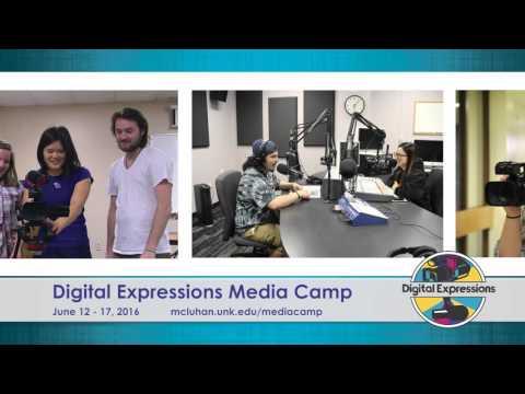 Digital Expressions Media Camp at University of Nebraska at Kearney