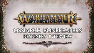 Ossiarch Bonereapers Designer's Interview