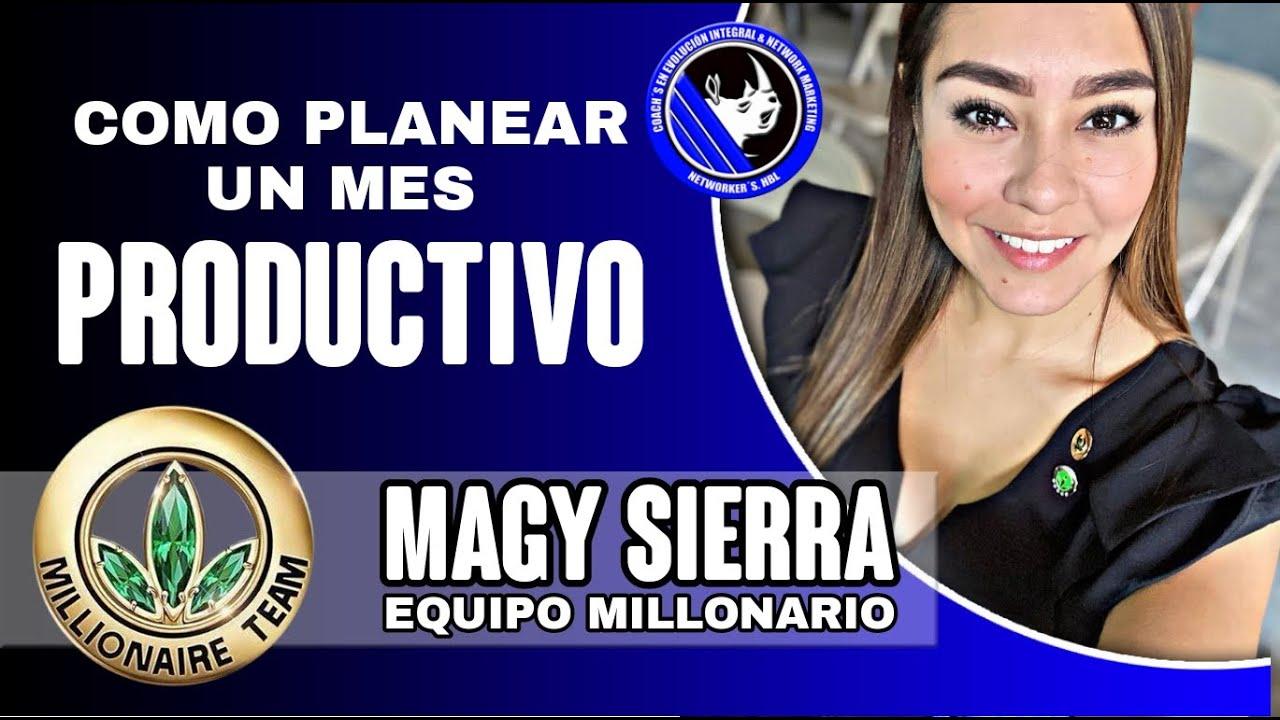 Cómo PLANEAR un MES PRODUCTIVO | Maggy Sierra
