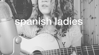 Spanish Ladies (Traditional Naval Song)