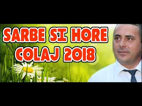 2018 MUZICA DE PETRECERE SARBE SI HORE COLAJ SORINEL DE LA PLOPENI PROGRAM NOU