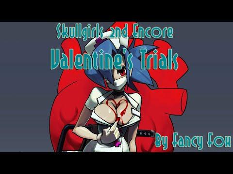 Skullgirls 2nd Encore - Valentines Combo Trials