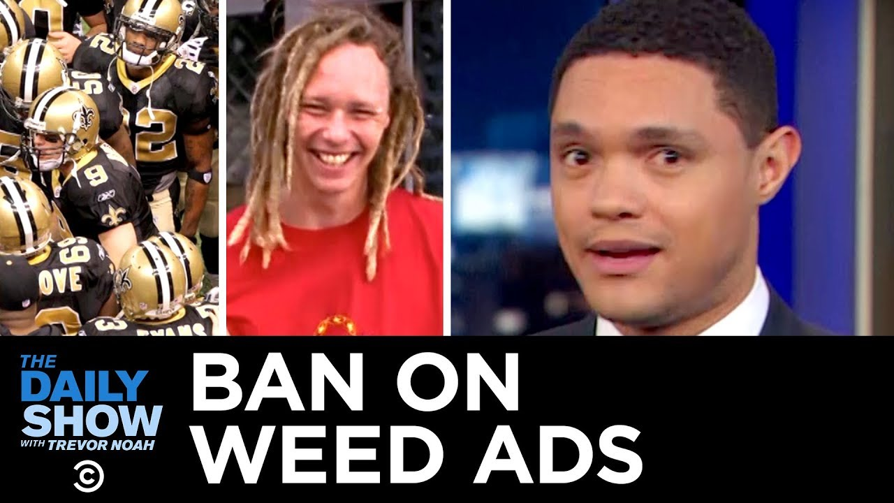 CBS Rejects a Medical Marijuana Ad Ahead of the Super Bowl   The Daily Show