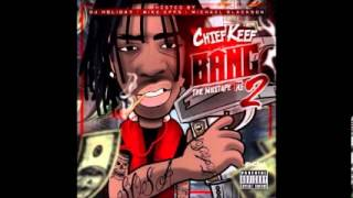 Chief Keef - Stop Callin Me [Bang Pt. 2]